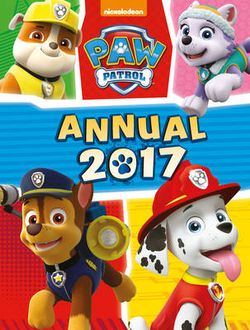 Nickelodeon PAW Patrol Annual 2017