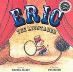 Eric the Liontamer