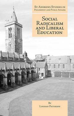 Social Radicalism and Liberal Education