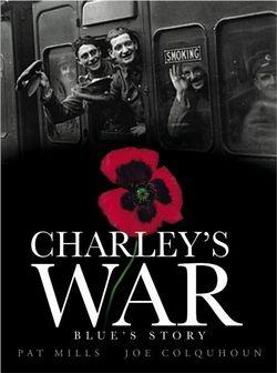 Charley's War (Vol. 4) - Blue's Story