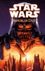 Star Wars Star Wars: Honor and Duty Honor and Duty