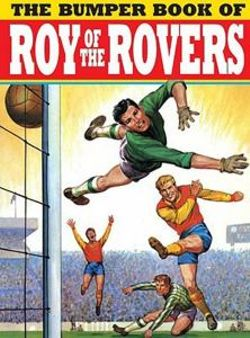Bumper Book of Roy of the Rovers