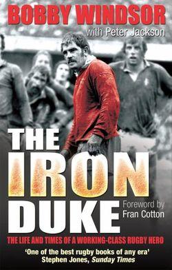Bobby Windsor - The Iron Duke