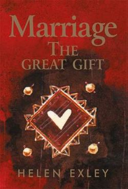 Marriage - the Great Gift