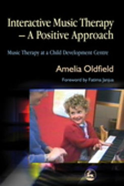 Interactive Music Therapy - A Positive Approach