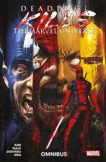 Deadpool Kills the Marvel Universe Omnibus