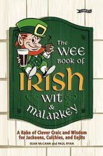 The Wee Book of Irish Wit & Malarkey