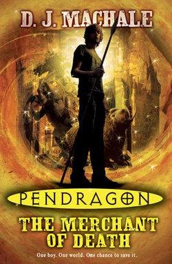 Pendragon: The Merchant Of Death
