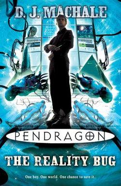 Pendragon: The Reality Bug