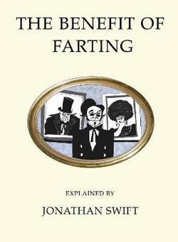The Benefit of Farting Explained