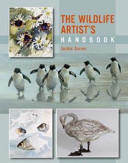 The Wildlife Artist's Handbook