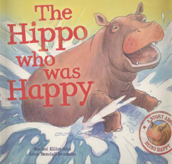 The Hippo Who Was Happy