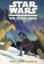 Star Wars - The Clone Wars: Deadly Hands of Shon-Ju