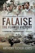 Falaise: The Flawed Victory