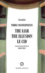 Corneille: Three Masterpieces