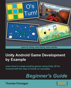 Unity Android Game Development by Example Beginner's Guide