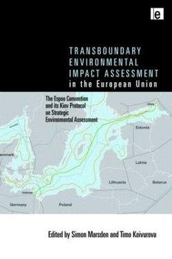 Transboundary Environmental Impact Assessment in the European Union