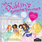 Dublin's Prettiest Princess
