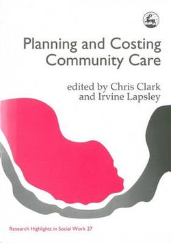 Planning and Costing Community Care