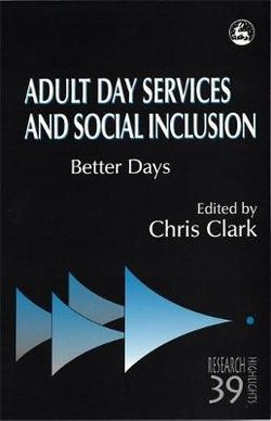 Adult Day Services and Social Inclusion