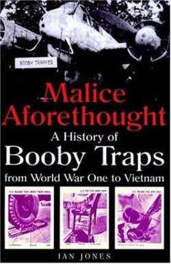 Malice Aforethought: the History of Booby Traps