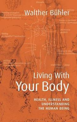 Living With Your Body