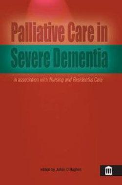 Palliative Care in Severe Dementia