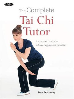 The Complete Tai Chi Tutor