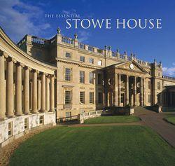 The Essential Stowe Hou