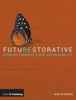 Futurestorative
