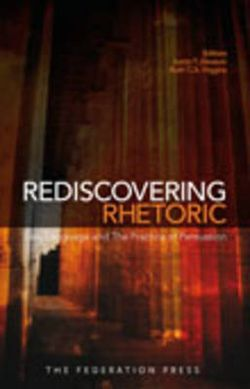 Rediscovering Rhetoric