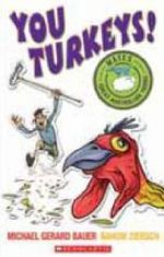 You Turkeys!