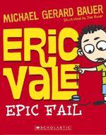 Eric Vale Epic Fail