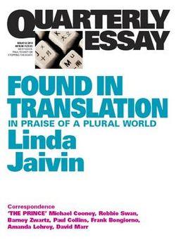 Found in Translation: In Praise of a Plural World: Quarterly Essay 52