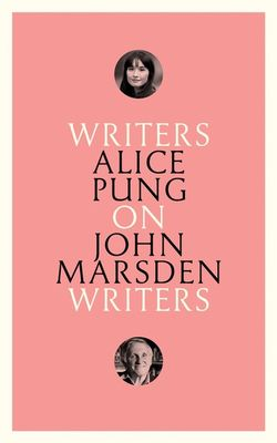 On John Marsden : Writers on Writers