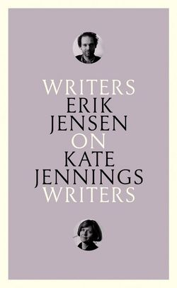 On Kate Jennings : Writers on Writers
