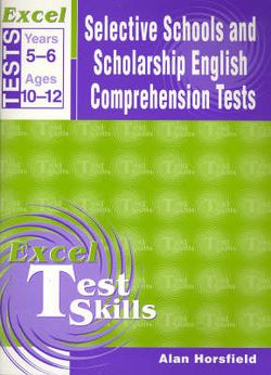 Excel Test Skills - Selective Schools & Scholarship English Comprehension Tests Years 5-6