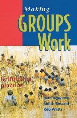 Making Groups Work