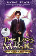 Laws Of Magic 1: Blaze Of Glory