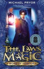 Laws Of Magic 3: Word Of Honour