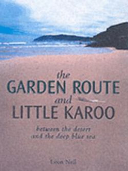 The Garden Route and Little Karoo