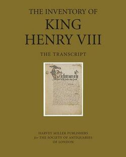 The Inventory of King Henry VIII