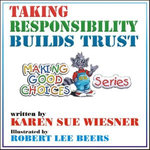 Taking Responsibility Builds Trust