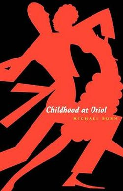 Childhood At Oriol