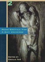 More Erotica for a Gay Universe
