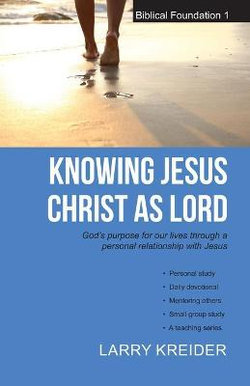 Knowing Jesus Christ as Lord
