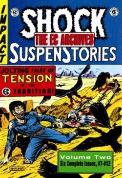The EC Archives: Shock Suspenstories v. 2