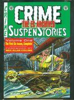 The EC Archives: Crime Suspenstories Volume 1