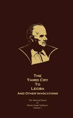 The Third Cry to Legba and Other Invocations