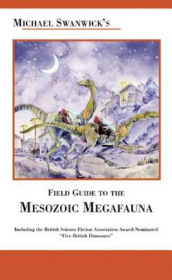 Field Guide to the Mesozoic Megafauna